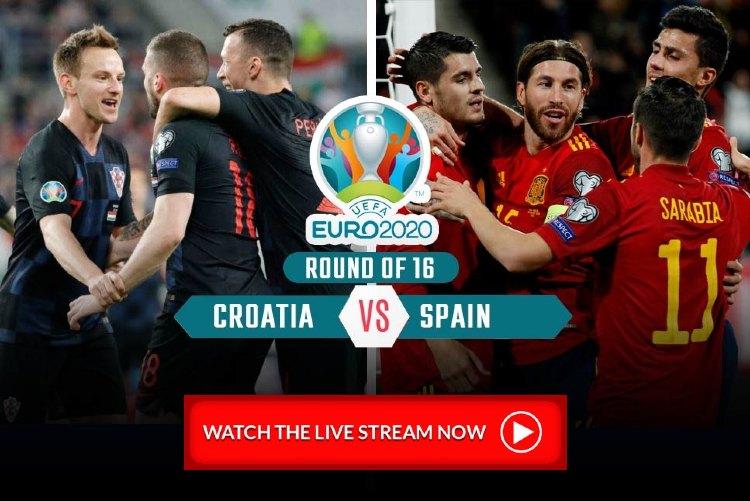 Croatia vs Spain Live Streaming - Quarter final- Round 16- Euro 2020