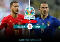 Belgium vs Italy Live Streaming Watch Online - Where & How to Watch UEFA Euro 2020 Quarter-Final Live