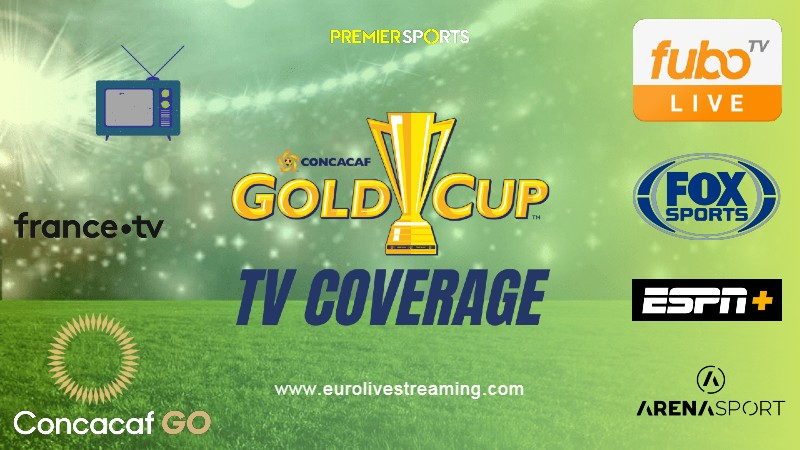 CONCACAF-Gold-Cup-live-Broadcast-TV-Channels-coverage-www.eurolivestreaming.com